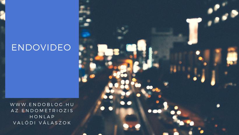 EndoVideok- az Endoblog.hu már szóban is veled a Youtube-on