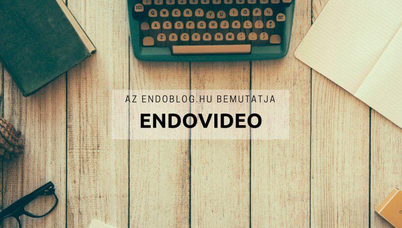 Új EndoVideok az EndoBlog.hu Youtube csatornáján!