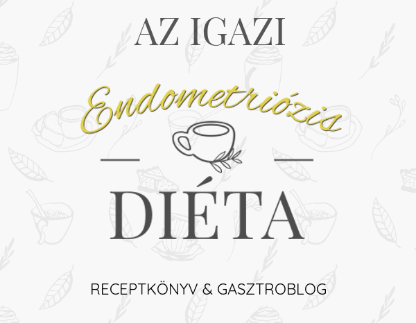 Az igazi endometriózis diéta