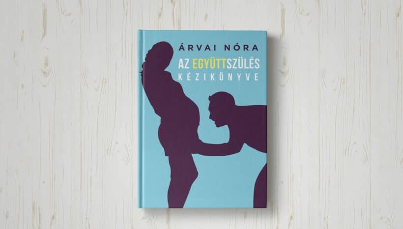Új könyv premier- Az együttszülés kézikönyve